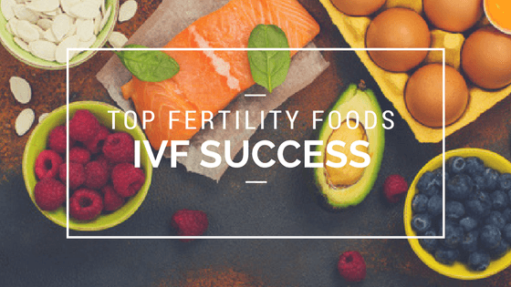 Top Fertility Foods for IVF & Pregnancy Success
