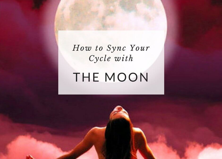 How to Sync your Menstrual Cycle with the Moon - Yoga Goddess