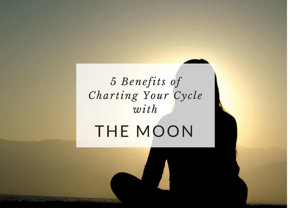 5 Benefits of Charting Your Cycle with the Moon