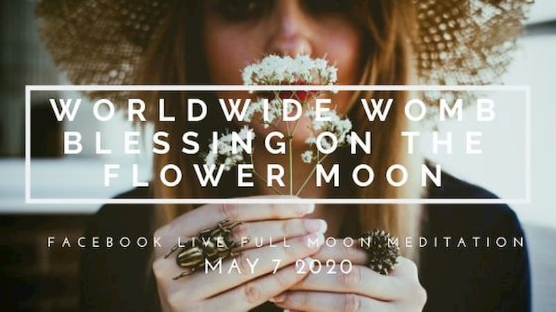 Join Me for an Oasis of Female Energy This Worldwide Womb Blessing